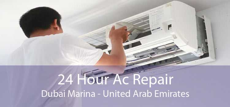 24 Hour Ac Repair Dubai Marina - United Arab Emirates