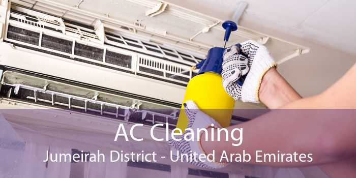 AC Cleaning Jumeirah District - United Arab Emirates