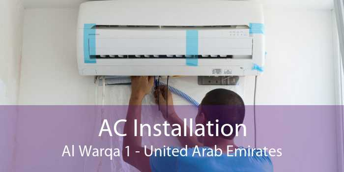 AC Installation Al Warqa 1 - United Arab Emirates