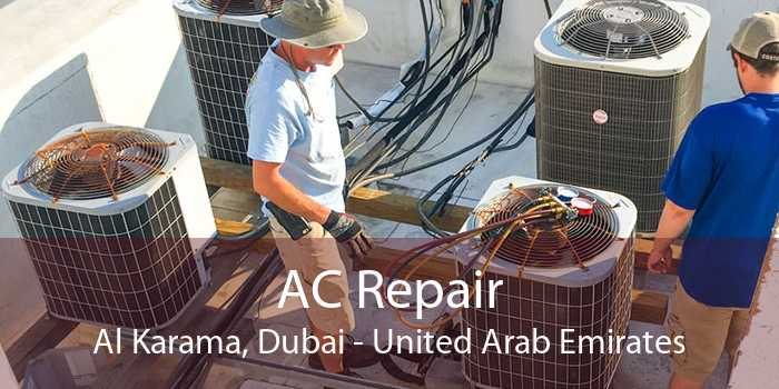AC Repair Al Karama, Dubai - United Arab Emirates