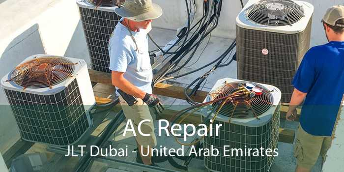 AC Repair JLT Dubai - United Arab Emirates
