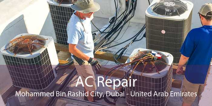 AC Repair Mohammed Bin Rashid City, Dubai - United Arab Emirates