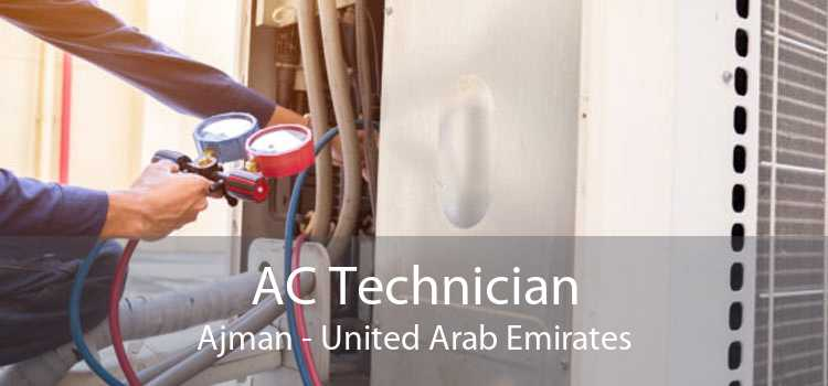 AC Technician Ajman - United Arab Emirates