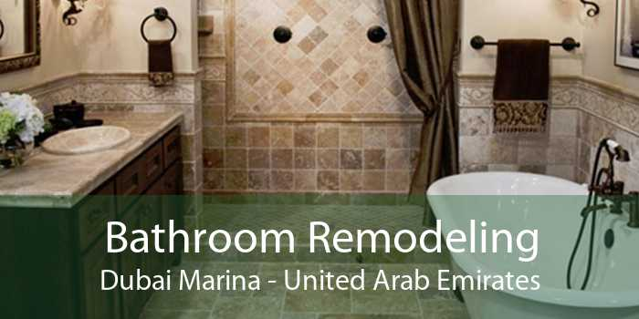 Bathroom Remodeling Dubai Marina - United Arab Emirates