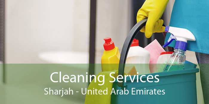 Cleaning Services Sharjah - United Arab Emirates