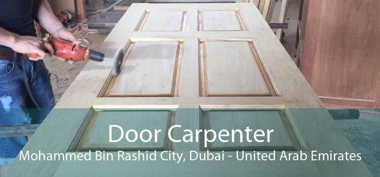 Door Carpenter Mohammed Bin Rashid City, Dubai - United Arab Emirates