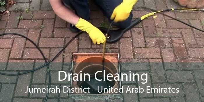 Drain Cleaning Jumeirah District - United Arab Emirates