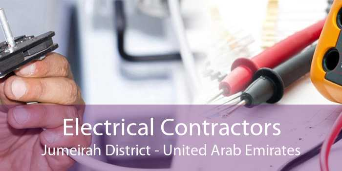 Electrical Contractors Jumeirah District - United Arab Emirates