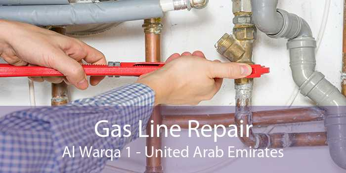Gas Line Repair Al Warqa 1 - United Arab Emirates