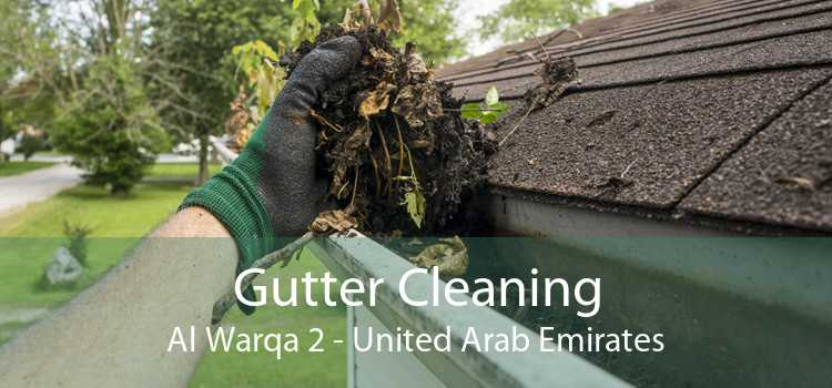 Gutter Cleaning Al Warqa 2 - United Arab Emirates