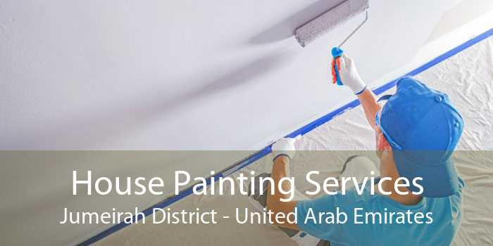 House Painting Services Jumeirah District - United Arab Emirates