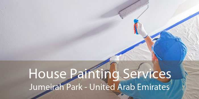 House Painting Services Jumeirah Park - United Arab Emirates