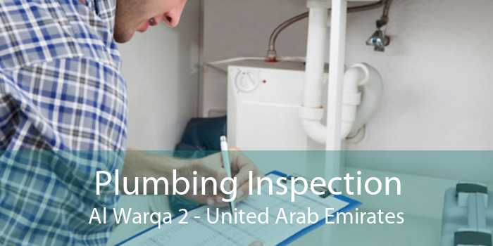 Plumbing Inspection Al Warqa 2 - United Arab Emirates