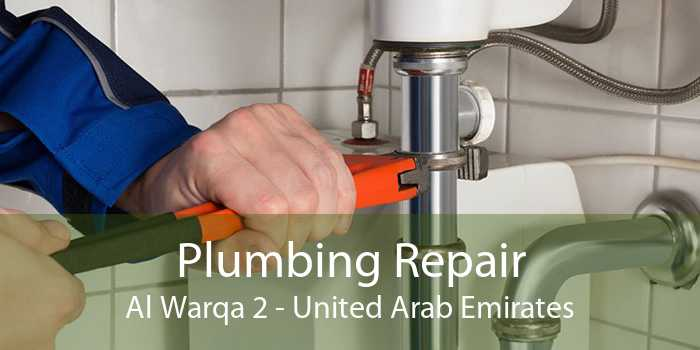 Plumbing Repair Al Warqa 2 - United Arab Emirates