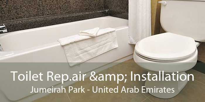 Toilet Rep.air & Installation Jumeirah Park - United Arab Emirates