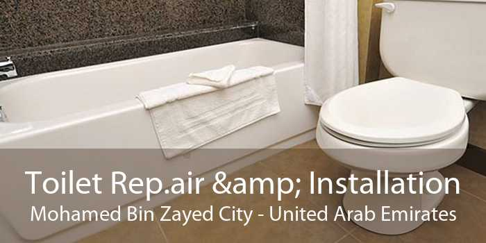 Toilet Rep.air & Installation Mohamed Bin Zayed City - United Arab Emirates