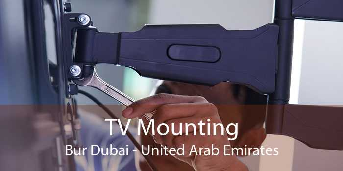 TV Mounting Bur Dubai - United Arab Emirates