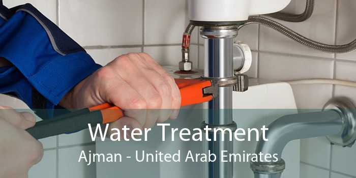 Water Treatment Ajman - United Arab Emirates